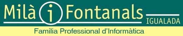 Institut Milà I Fontanals d'Igualada - Informàtica