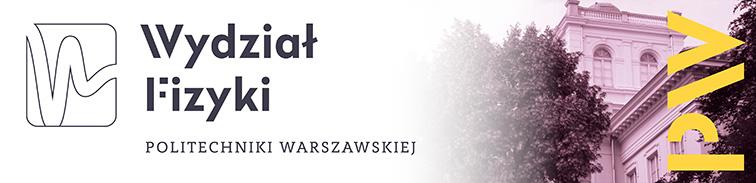Politechnika Warszawska - Wydzial Fizyki