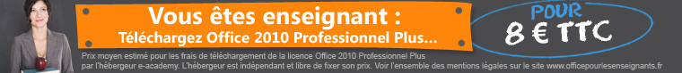 Office 2010 Professional Plus pour les Enseignants en France