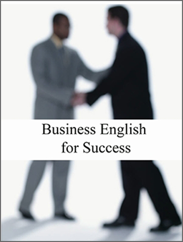 Flat World Knowledge - Business English for Success