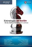 Estrategia en Acción: De la visión a la ejecución exitosa, 1a edición - Imagen del producto pequeña