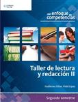 Taller de Lectura y Redacción II: Con Enfoque en Competencias, 1a edición - Imagen del producto pequeña