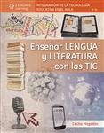 Enseñar Lengua y Literatura con las TIC: Integración de la Tecnología Educativa en el aula, 1a edición - Imagen del producto pequeña