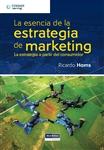 La Esencia de la Estrategia de Marketing: La Estrategia a Partir del Consumidor, 1a edición - Imagen del producto pequeña