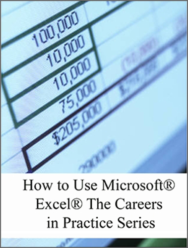 OER Books - How to Use Microsoft Excel The Careers in Practice Series