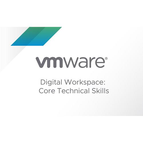 VMware Digital Workspace: Core Technical Skills
