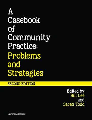 A Casebook of Community Practice: Problems and Strategies, 2nd Edition