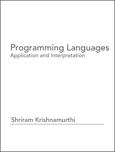 OER Books - Programming Languages: Application and Interpretation