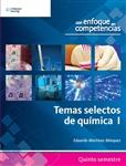 Temas Selectos de Química I, 1a edición - Imagen del producto pequeña