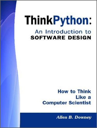 Green Tea Press - Think Python: An Introduction to Software Design