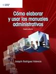 Cómo Elaborar y Usar los Manuales Administrativos, 4a edición - Imagen del producto pequeña