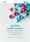 Análisis Multivariantes. Métodos Estadísticos Multivariantes Para La Investigación, First Edition - Imagen del producto pequeña