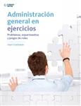 Administración general en ejercicios: Problemas, experimentos y juegos de roles, 1a edición - Imagen del producto pequeña