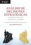 Análisis de Decisiones Estratégicas en Entornos Inciertos, Cambiantes y Complejos, 1a edición - Imagen del producto pequeña